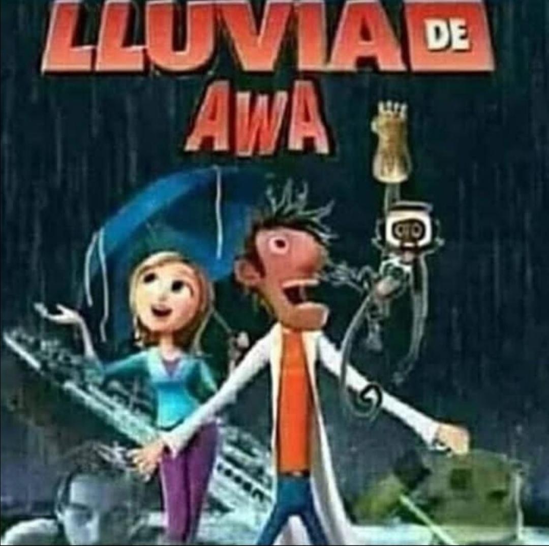 lluvia de awa. - meme