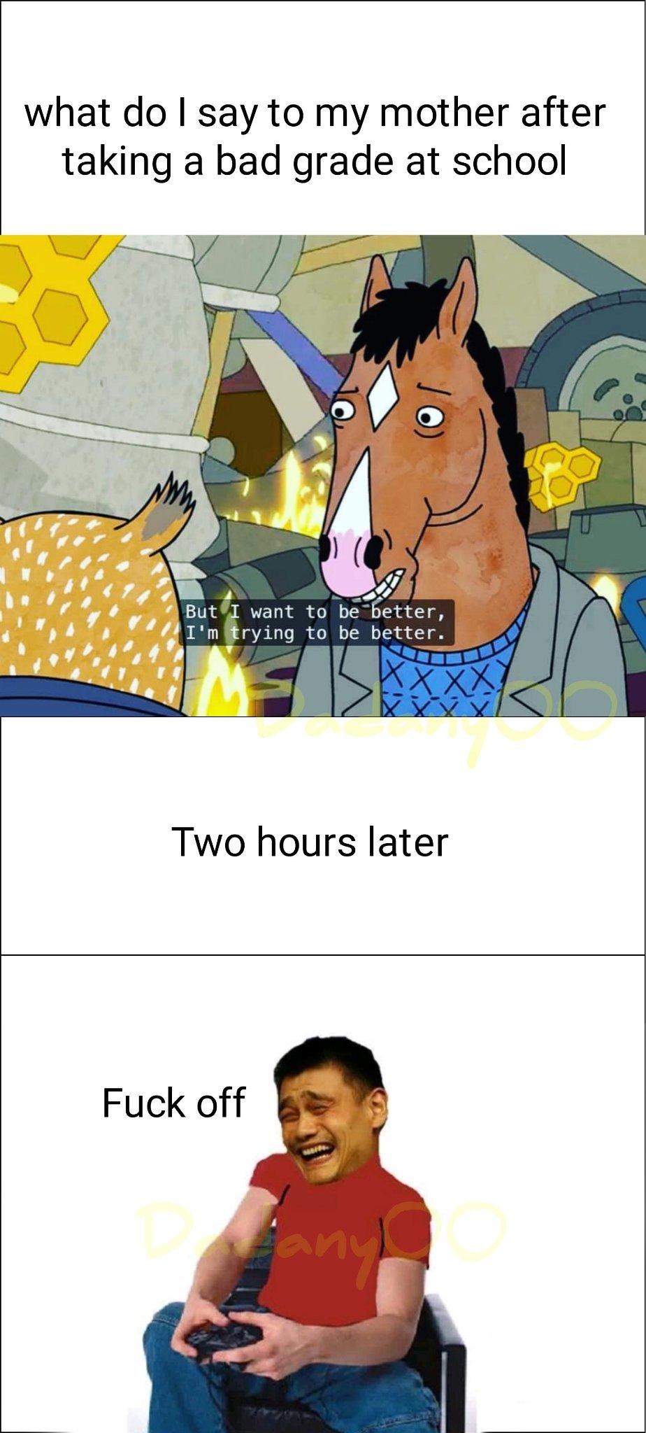 Bojack my life - meme