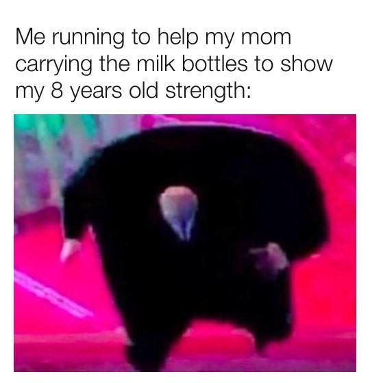 Oh yeah carry those groceries for mom! - meme