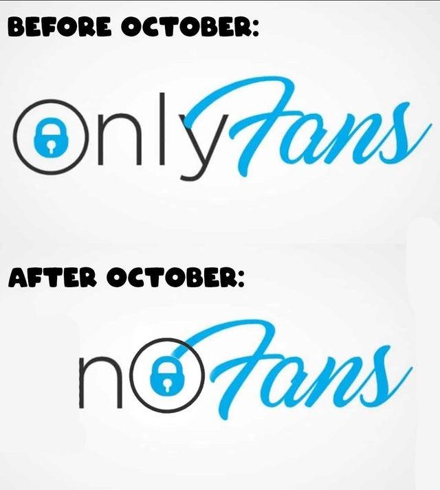Onlyfans will become nofans in October - meme