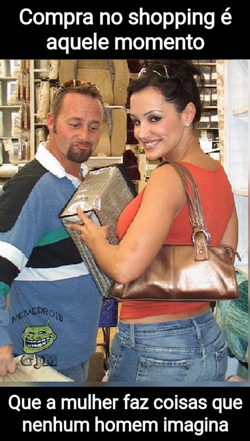 Mulher no shopping é foda  (literalmente) - meme