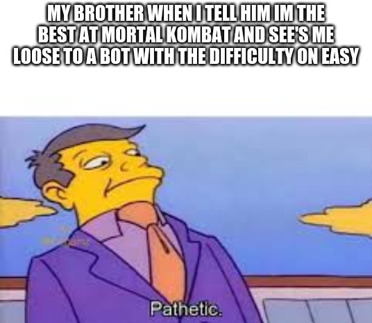 pathetic - meme