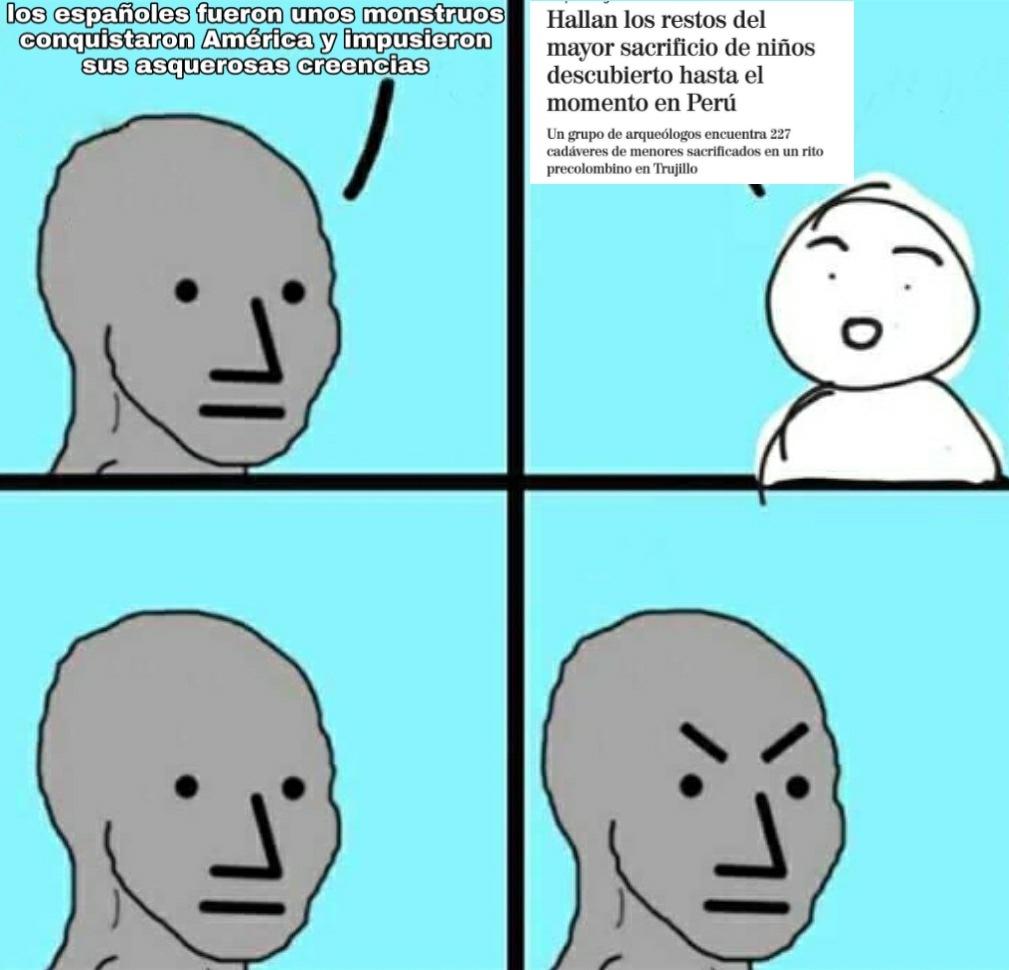 Increíble la cantidad de gente que se cree que los españoles fueron 100% malvados,los americanos víctimas y no ven los grises - meme