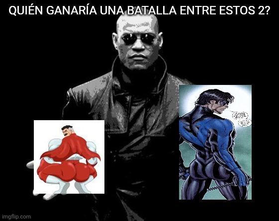 Nightwing culo VS omni man culo - meme