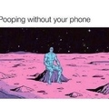 without your phone be like