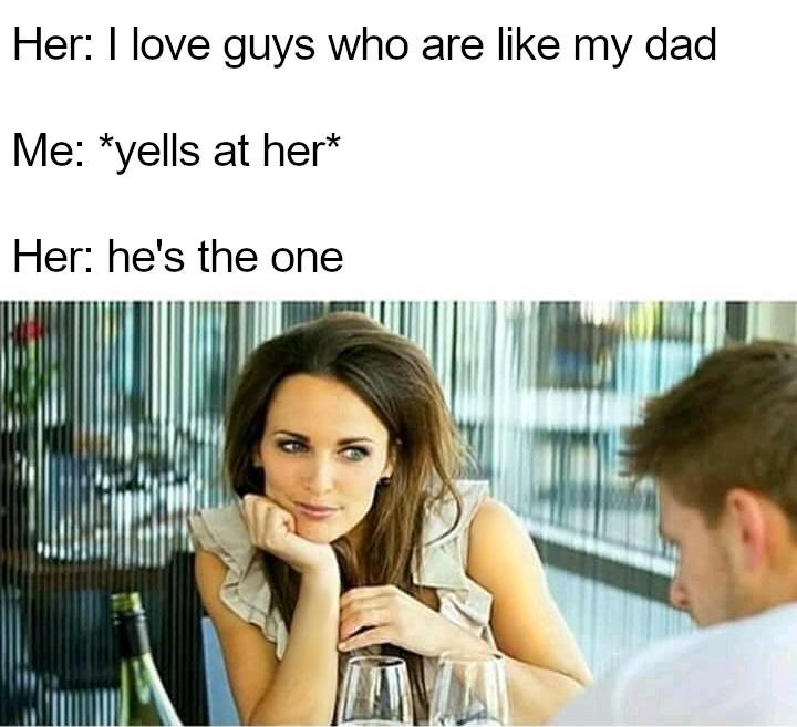 My dad in a nutshell - meme