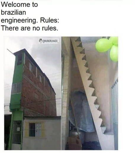 Brazilian engineering has no rules - meme