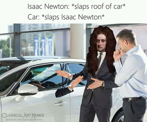 If ya know the 3rd law of motion - meme