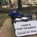Change my brain