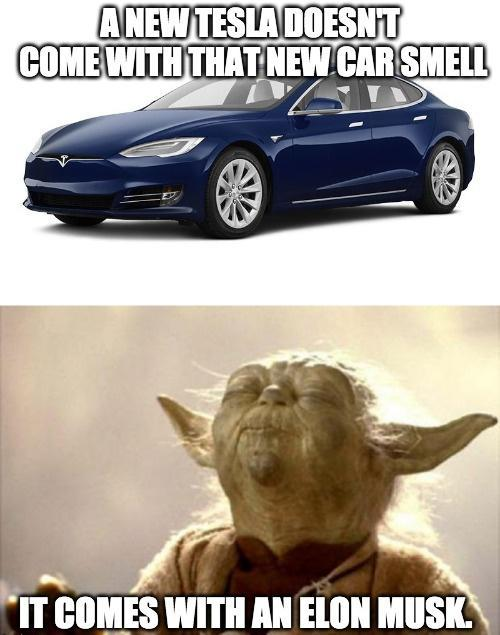 A new Tesla doesn't come with that new car smell - meme