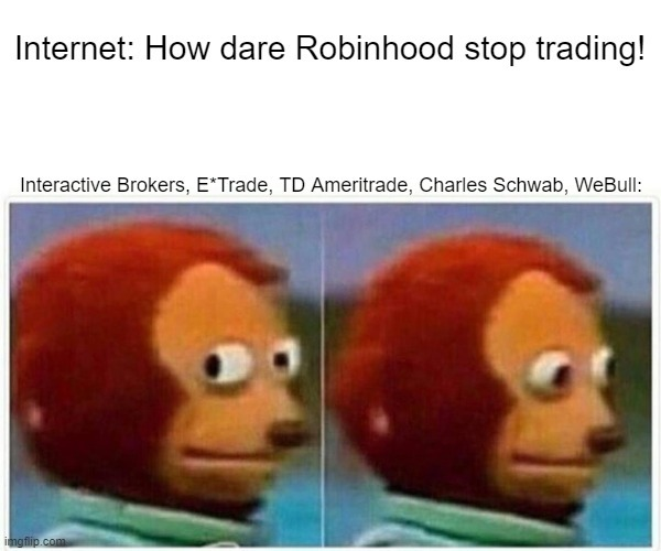 Everyone seems to be forgetting the big brokerage houses - meme