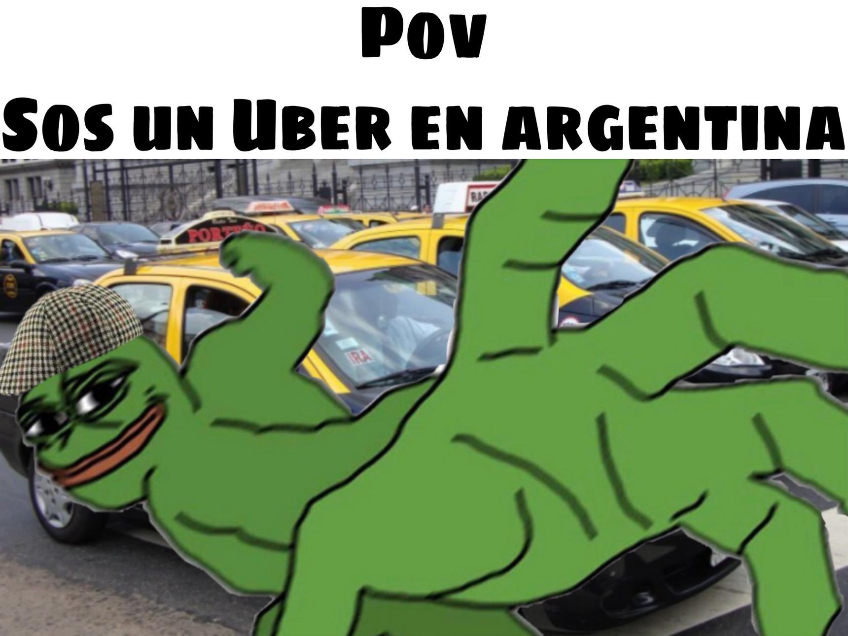 Pov sos un Uber en argentina - meme