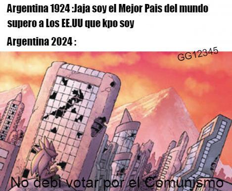 Argentina alguna vez Fuiste Buena ahora sos una Mierda - meme