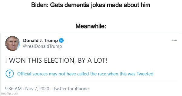 Not only did he say this before a result was announced, he ended up losing - meme
