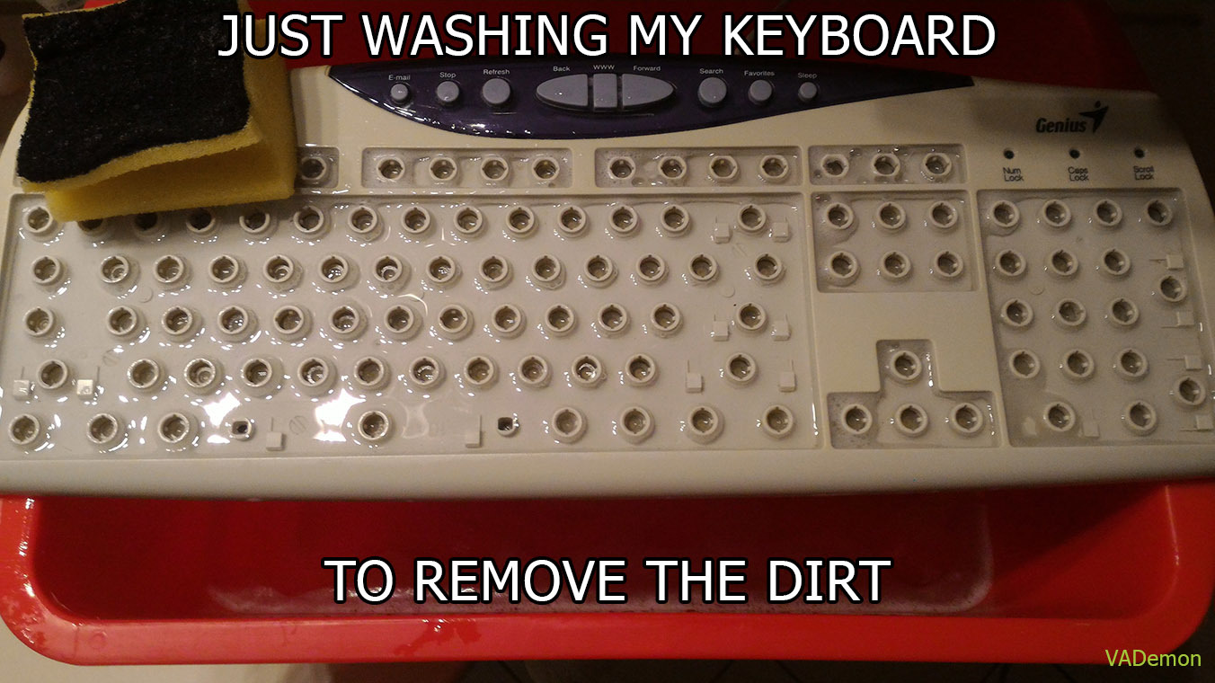 Re: It did survive. Wanna clean your keyboard wiiith me? ;) - meme