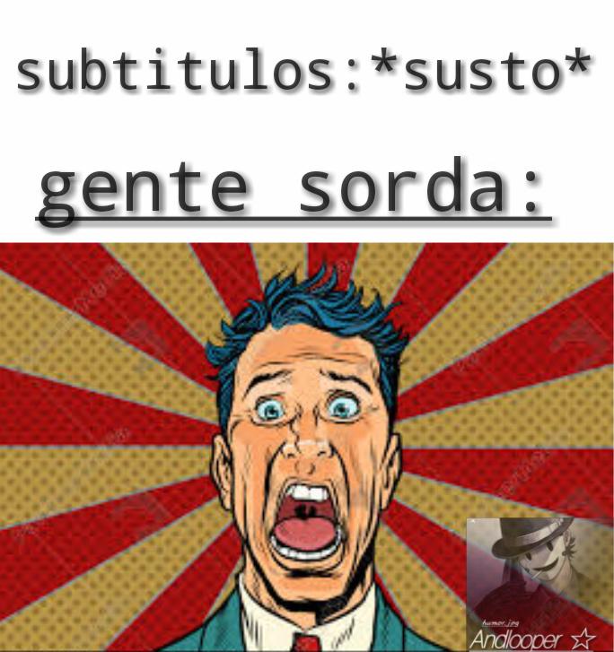 *susto* - meme