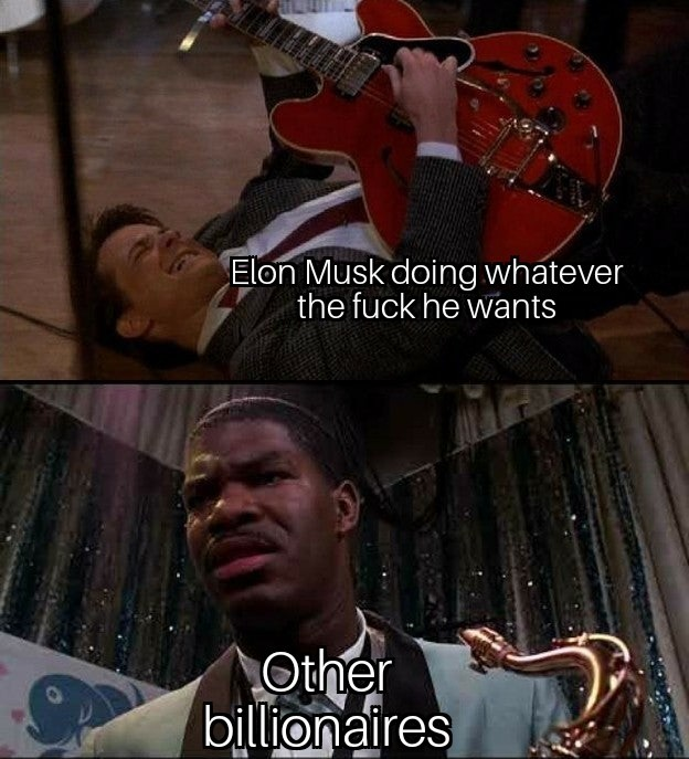 Elon Musk does whatever the fuck he wants - meme