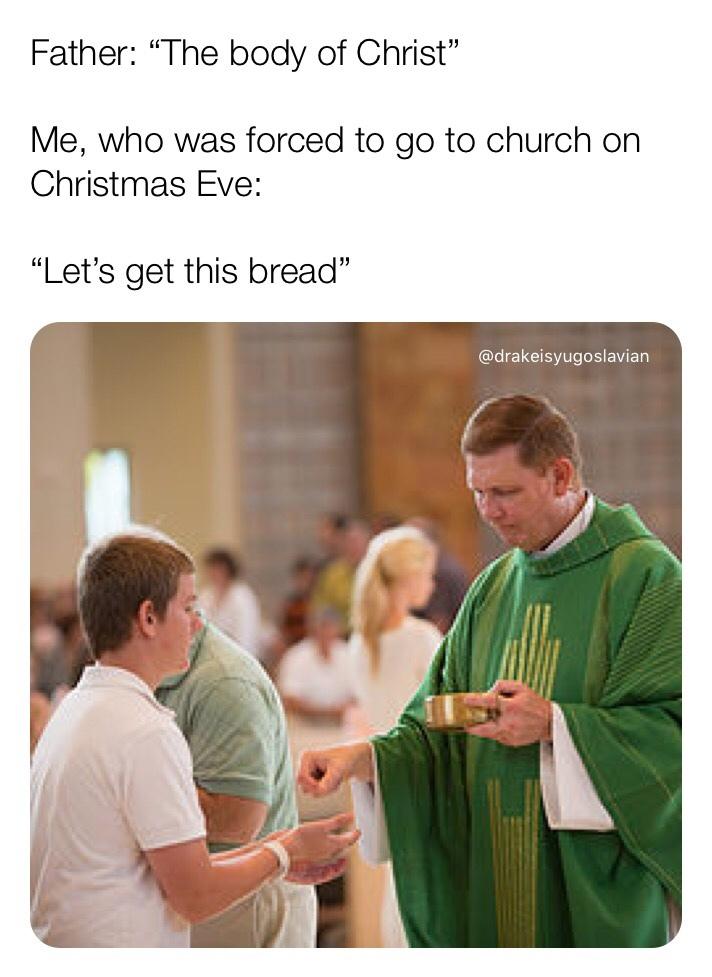 lets get this communion - meme