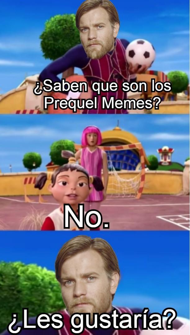 Bueno, como saben, he empezado a traducir memes, entonces decidí que traduciría los PrequelMemes, en los comentarios se los dejo (esto es si lo aceptan)