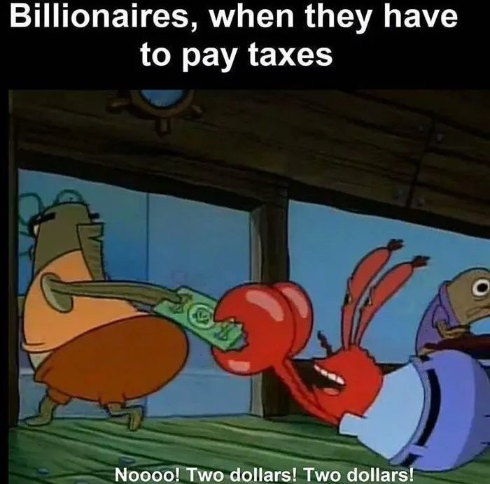 The rich and taxes - meme
