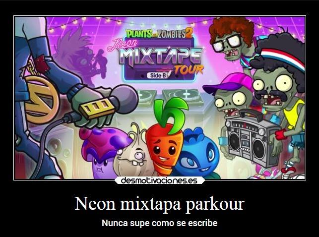 Neon Mixtapa Pakour - meme