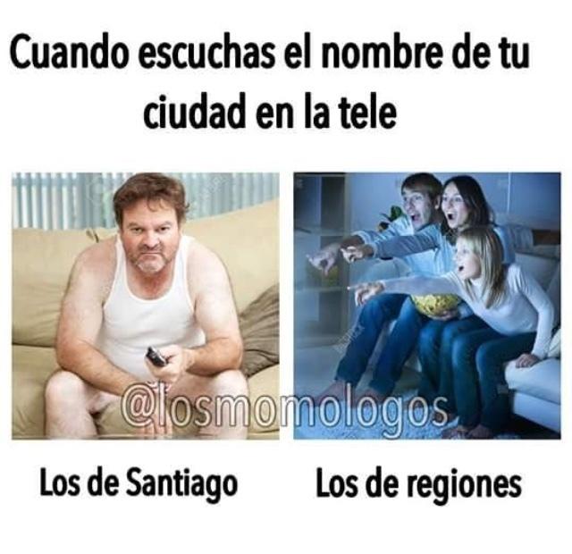 santiago es la capital de chile, para los que no sepan :v y los de regiones son las provincias - meme