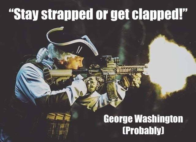 Stay strapped or get clapped - meme