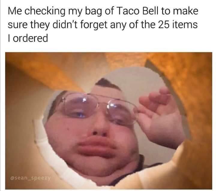 I ordered extra sauce! - meme