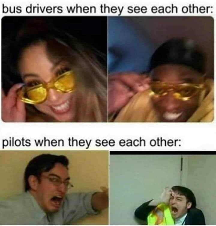 Conductores de autobús cuando se ven unos a otros:  Pilotos cuando se ven unos a otros: - meme