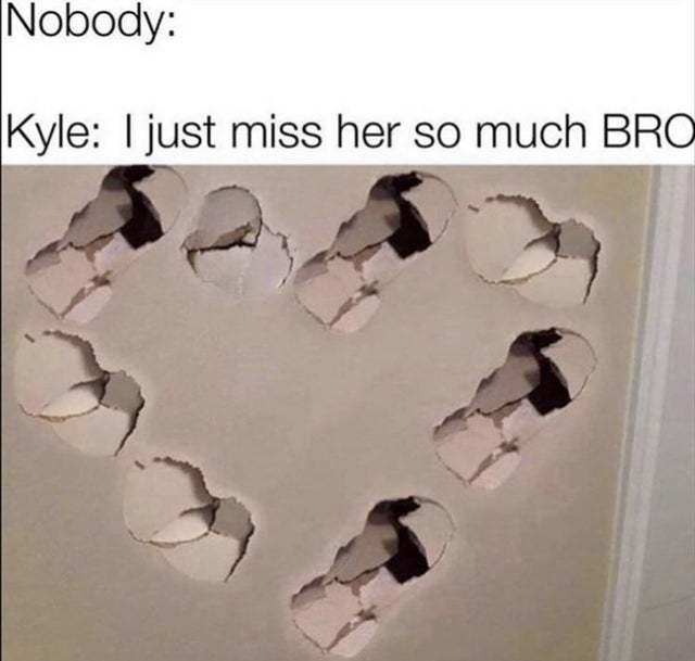 Kyle wants her back - meme