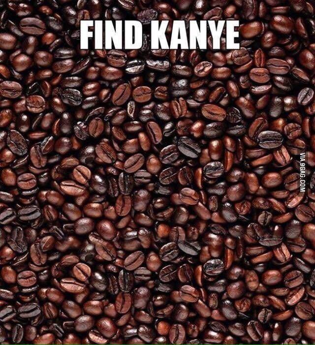 Kanye is cofee - meme