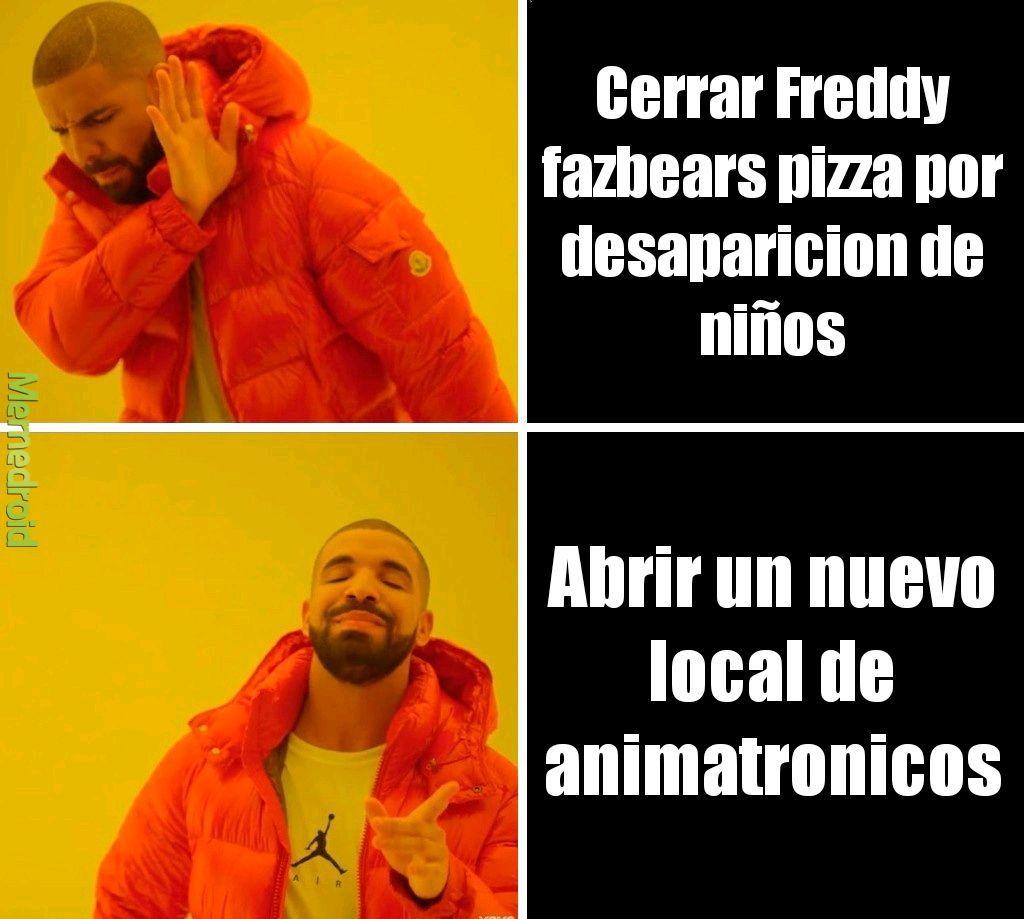 Los propietarios de Freddy's fazbears  - meme