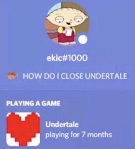 HOW DO I CLOSE IT - meme