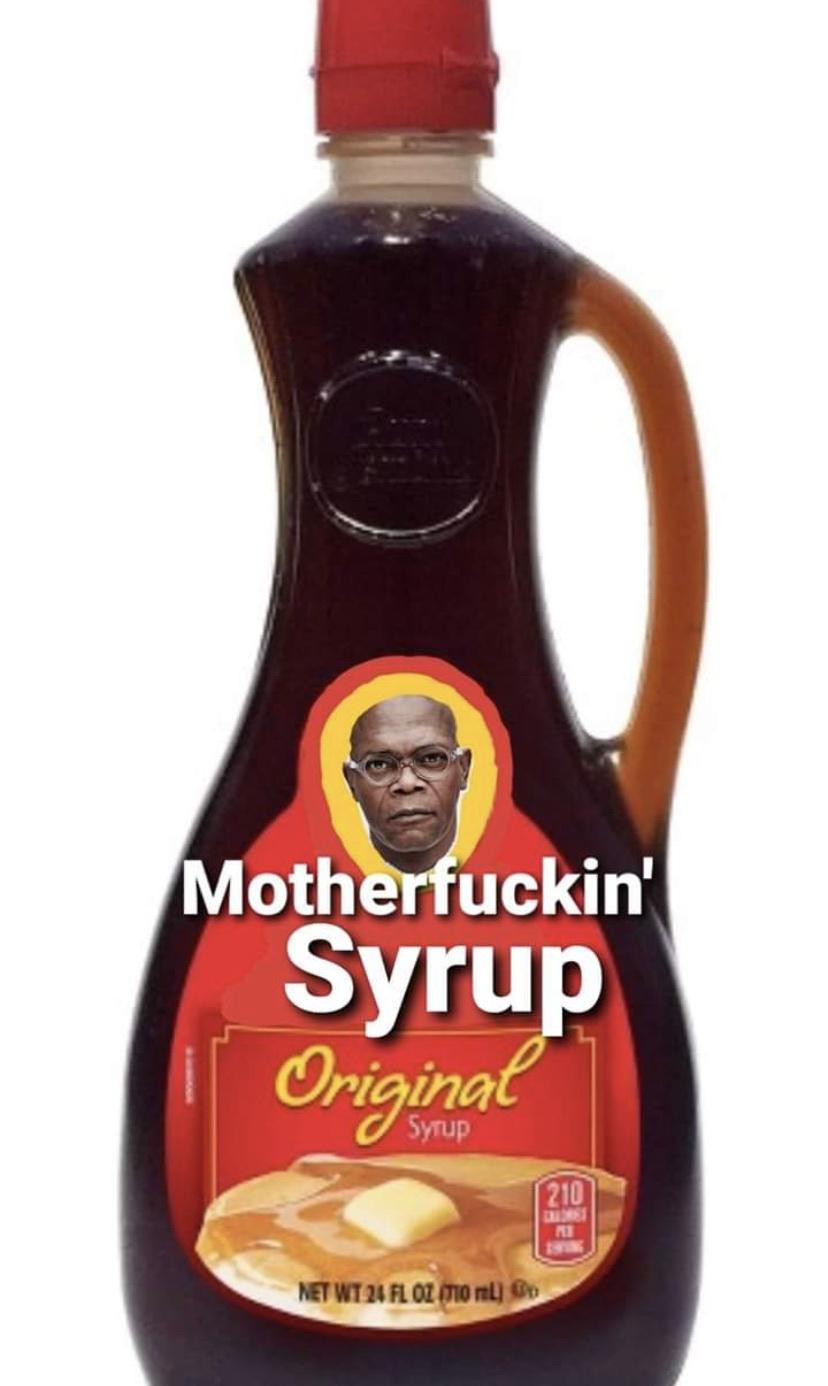Bad Mutha Fukkin Syrup - meme
