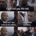 I will not pay the bill