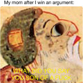 Mom always wins