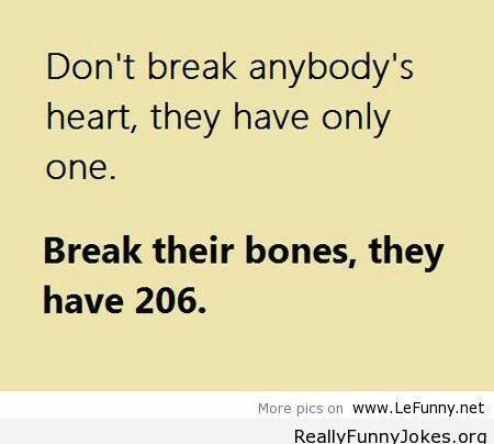 I'm gonna break some bones - meme