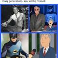 RIP Batman :(
