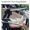 That ain't no knife that's a f*kin BANKAI