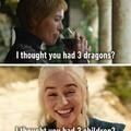 Você não tinha 3 dragões?  Você não tinha 3 filhos?