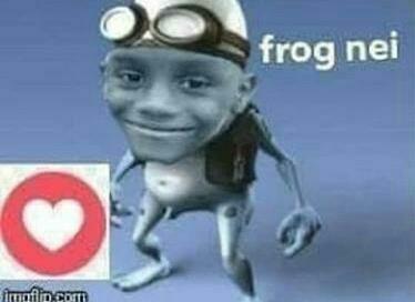 frog nei frog nei frog nei frog nei frog nei frog nei frog nei frog nei frog nei frog nei - meme