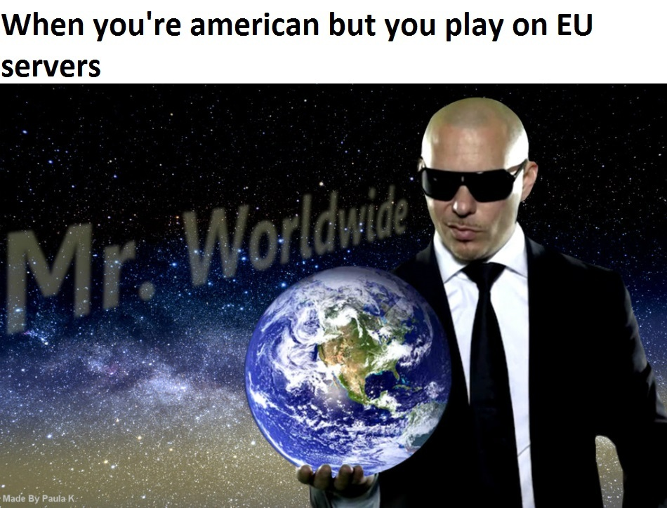 Mr. Worldwide - meme