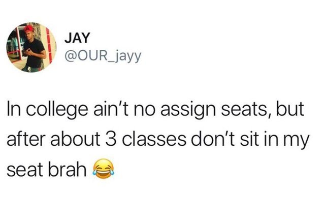 No assign seats in college - meme