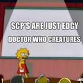 SCP'S are still pretty cool though