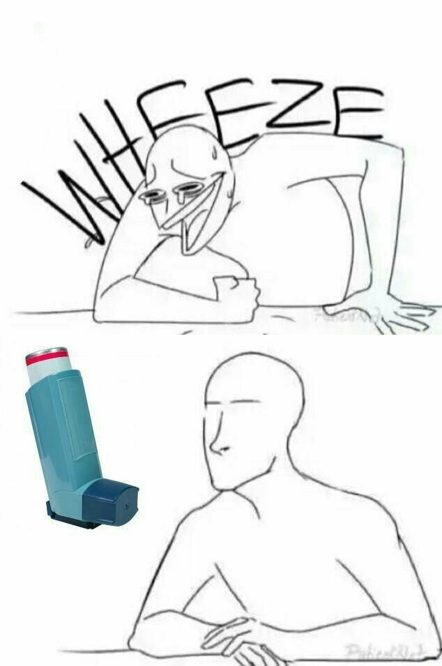 Asthma is a bitch - meme