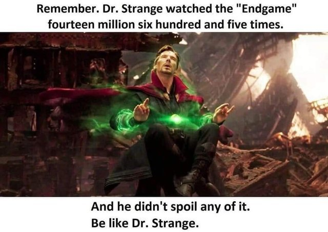 Be like Dr. Strange - meme