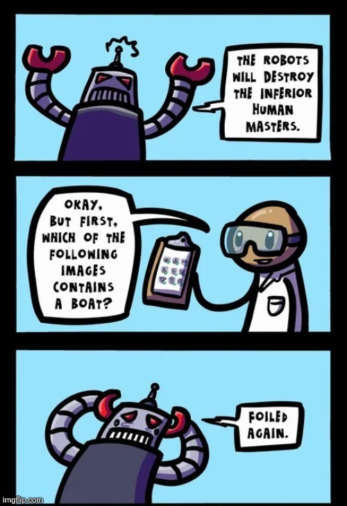 Fail captcha in a row: Maybe I am a robot - meme