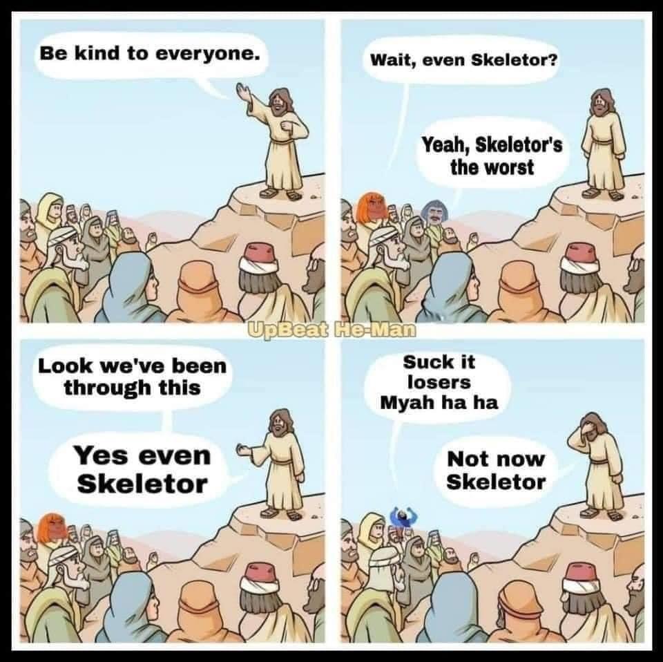 Jesus knows Skeletor - meme