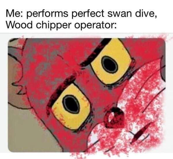 Wood chipper Tom - meme