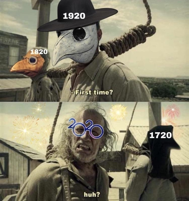 We actually meme'd a plague into existence
